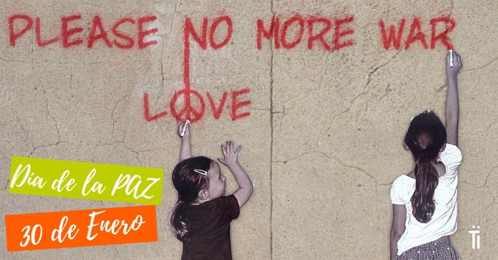 día mundial de la paz y la no violencia 30 de enero