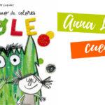 """Cuentos de Anna LLenas: """"Un mundo mágico"""""""