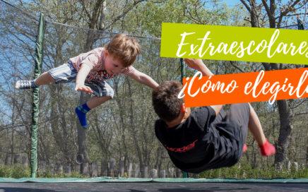 como elegir las actividades extraescolares de los niños