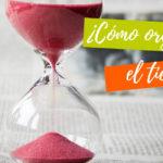 ¿Cómo organizar el tiempo?