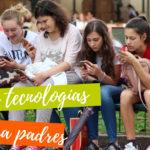 Guías para padres sobre el uso seguro de Internet, Móviles y Videojuegos